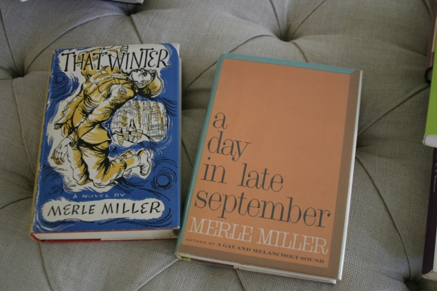 Nancy Pearl got me interested in Merle Miller and his novels are pretty hard to find.
